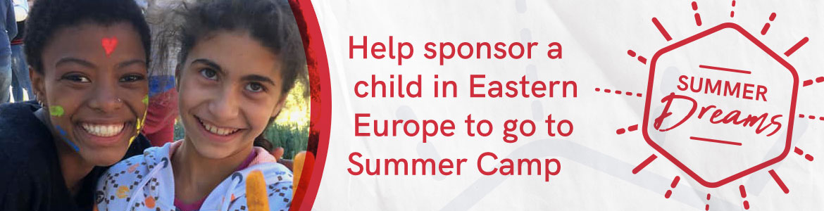 Help sponsor a child in Eastern Europe to go to Summer Camp in 2020